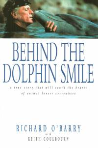 Literature - Richard O'Barry, Keith Coulbourn: Behind the Dolphin Smile [ 70.69 Kb ]