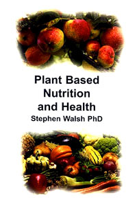 Literatura - Stephen Walsh PhD: Plant Based Nutrition and Health (EN) [ 23.26 Kb ]