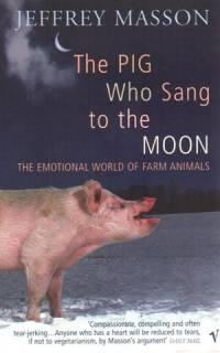 Literatura - Jeffrey Masson: The Pig Who Sang to the Moon [ 29.87 Kb ]
