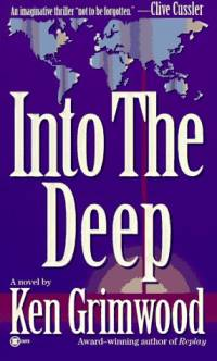 Literature - Ken Grimwood: Into the Deep [ 39.02 Kb ]